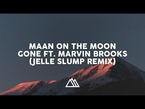 Maan On The Moon - Gone (Jelle Slump Remix)