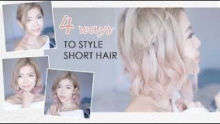 4 ways to style your short hair   4 種簡單短髮造型教學   Pieces of C - Celine