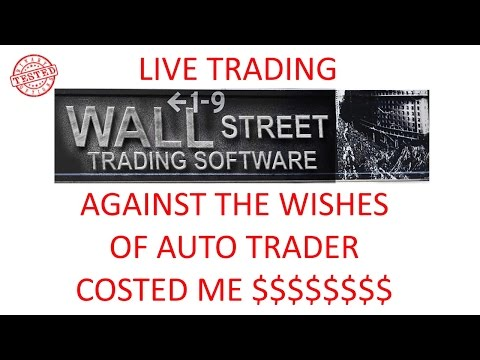 Wall Street Trading Software Live Trading 2 my error costed me money