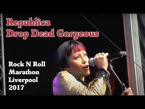 Republica - Drop Dead Gorgeous (Live Rock N Roll Marathon Liverpool) 2017