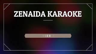 LA ZENAIDA KARAOKE PISTA ARMANDO HERNANDEZ{ORIGINAL}