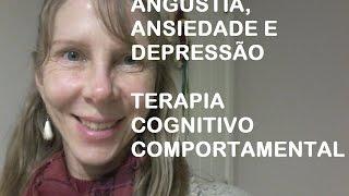 Exercício para angústia, ansiedade, depressão - Terapia Cognitivo-Comportamental