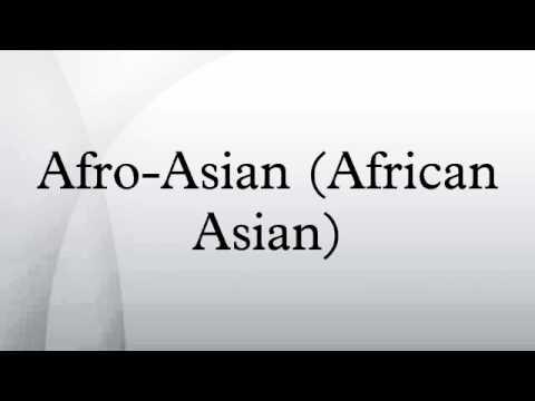 Afro-Asian (African Asian)