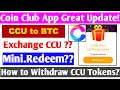 Coin Club Withdrawal 🔥| Coin Club Big Update | Exchange Your CCU Tokens Now | Must Watch