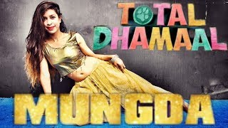 Mungda Dance Cover | Total Dhamaal | Sonakshi Sinha | Ajay Devgn | Choreography PANCHI SINGH