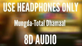 Gambar cover Mungda (8D AUDIO) (full song) - Total Dhamal