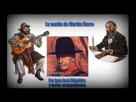 La vuelta de Martín Fierro - Voz - Juan José Güiraldes