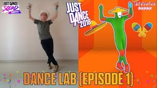 Just Dance 2018 - Dance Lab (Episode 1).
