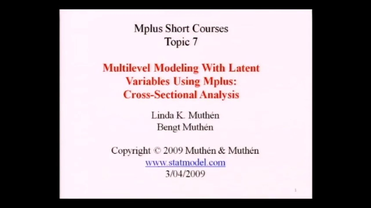 Multilevel modeling of cross-sectional data - Mplus Short Courses, Topic 7