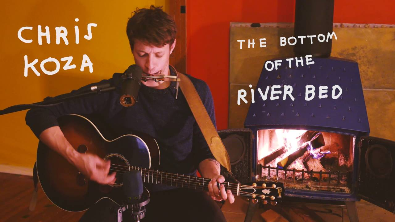"""Chris Koza """"The Bottom of the Riverbed"""" (Acoustic Cabin Video)"""