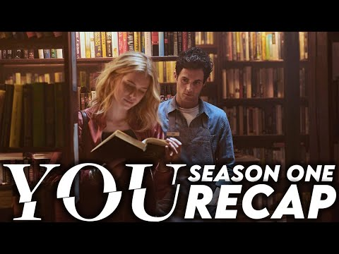 Download YOU Season 1 Recap | Netflix Series Explained