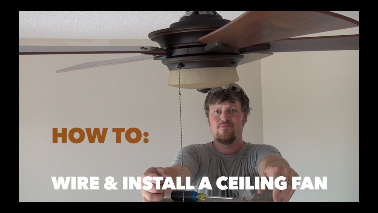 How To Wire And Install A Hampton Bay Ceiling Fan Youtube