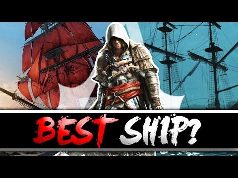 The Best Ship in Assassin's Creed? (Which Ship is the Best?)
