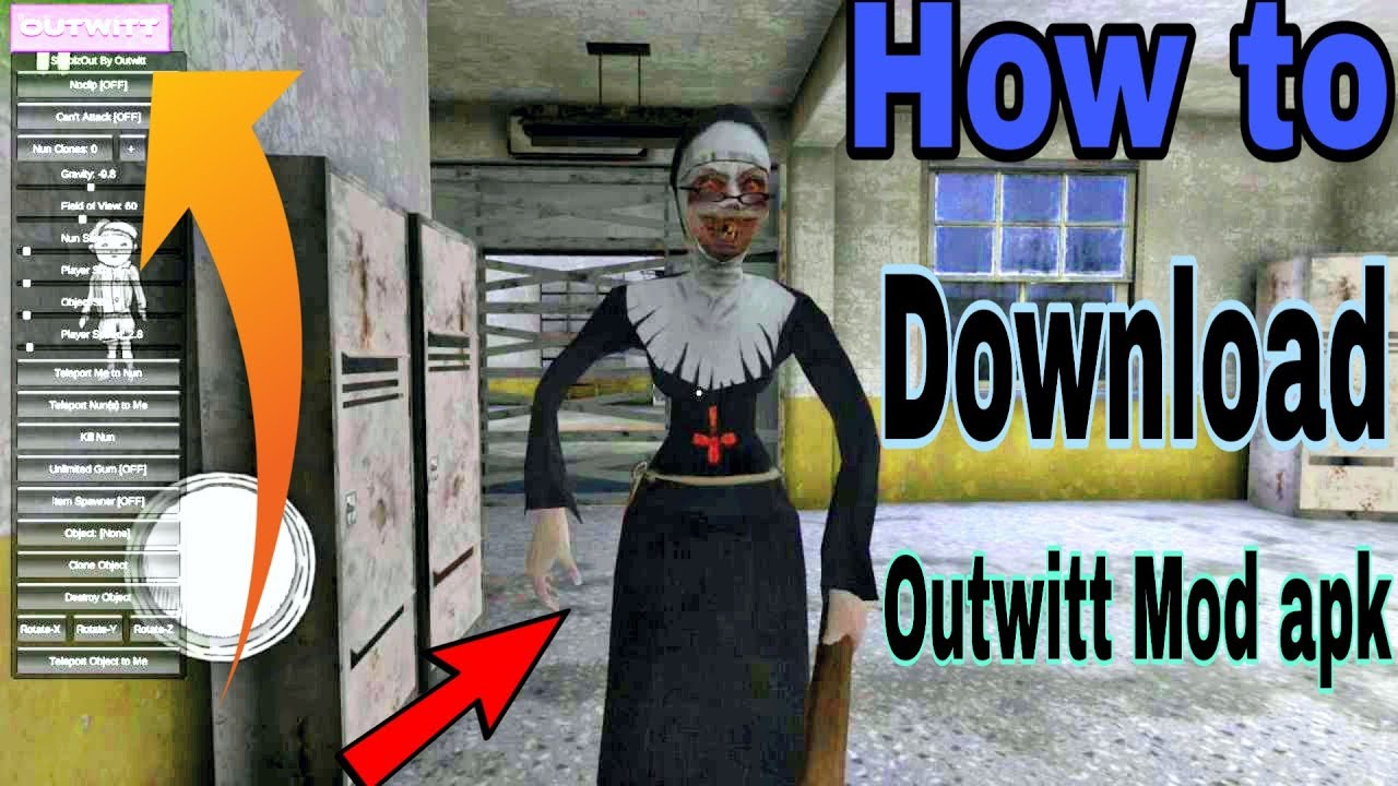Evil nun Outwitt mod apk with new features Download tutorial.