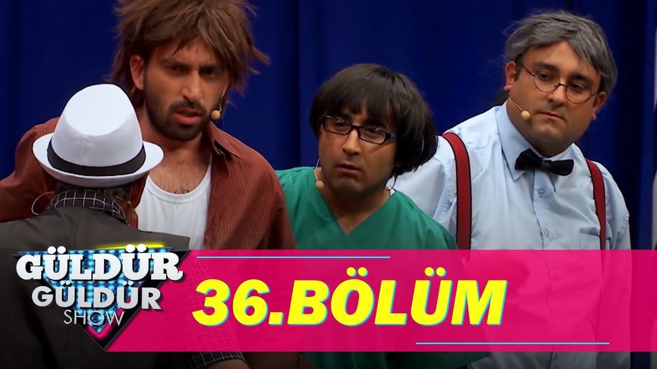 Güldür Güldür Show 36 Bölüm Full Hd Tek Parça Youtube
