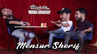 Mensur Şərif Mehdi Sadiq İlə Deyir ki Talkshow