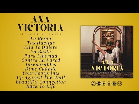 Ana Victoria - Reina De Mi Mundo (Full Album)