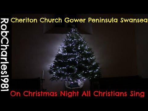 On Christmas Night All Christians Sing (Susex Carol) Cheriton Church Gower Peninsula Swansea