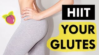 HIIT Your Booty: 10 Minute Fat Blasting Glutes Builder! (No Equipment)