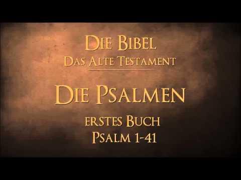 Die Psalmen - erstes Buch Psalm 1-41