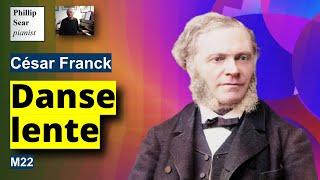 César Franck: Danse Lente, M22