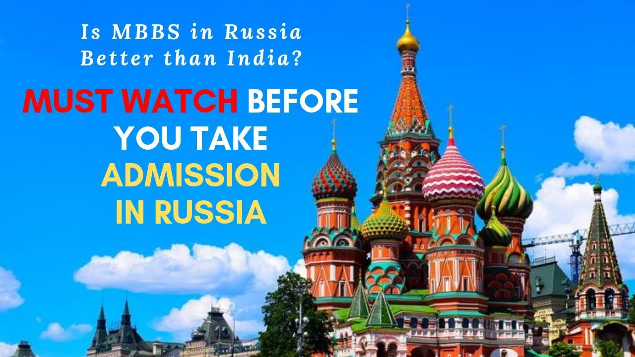 MBBS IN RUSSIA MBBS FEE IN RUSSIA MBBS ADMISSION IN RUSSIA