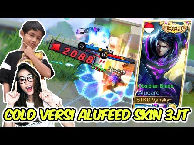 ALUCARD SKIN LEGEND 3JUTA TAPI MALAH JADI ALUFEED ?! WKWK BULLY SAYA BULLY