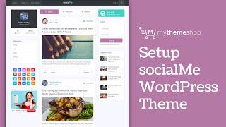 socialMe WordPress Theme Setup Tutorial