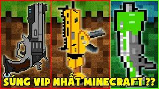 Súng Vip Nhất Minecraft ??