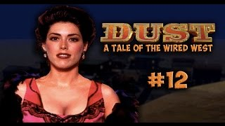 Dust a Tale of the Wired West Part 12 - HD 1080p