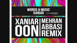 Xaniar Khosravi - Oon (Mehran Abbasi Remix)