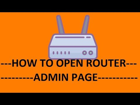 How To Open The Router Admin Page | Access Router Setup