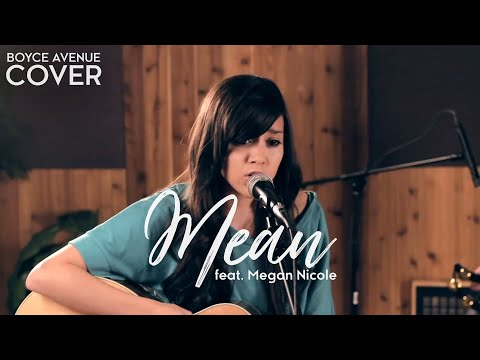 Taylor Swift - Mean (Boyce Avenue feat. Megan Nicole acoustic cover) on Apple & Spotify