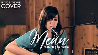 Taylor Swift - Mean (Boyce Avenue feat. Megan Nicole acoustic cover) on Spotify & Apple