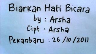 Video Arsha   Biarkan Hati Bicara download MP3, 3GP, MP4, WEBM, AVI, FLV April 2018