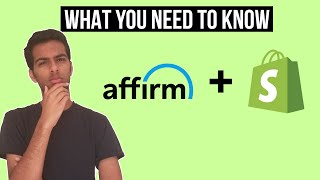 Shopify Partners With Affirm! How To Use Affirm And What You Need To Know