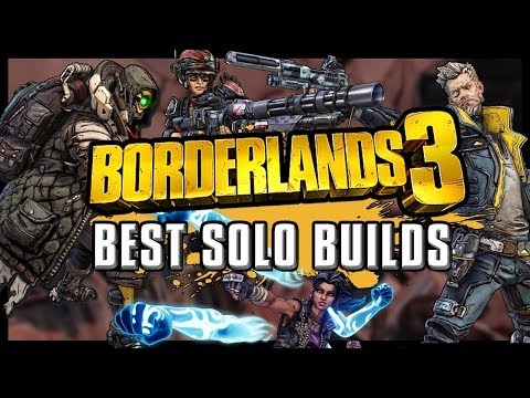 Borderlands 3 – Best Solo Builds | Guide For ALL Characters