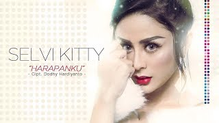 Selvi Kitty - Harapanku (Official Radio Release)