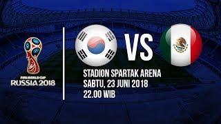 Download Video Jadwal Live Trans TV Pertandingan Piala Dunia 2018: Korea Selatan Vs Meksiko Pukul 22.00 WIB MP3 3GP MP4