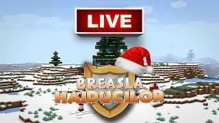 LIVE - Minecraft Breasla Haiducilor - Vine Craciunul!
