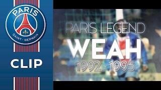 GEORGE WEAH : BEST-OF PARIS SAINT-GERMAIN