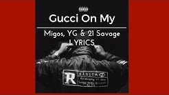 Download Mike Will Made It Gucci On My Ft 21 Savage Yg Migos