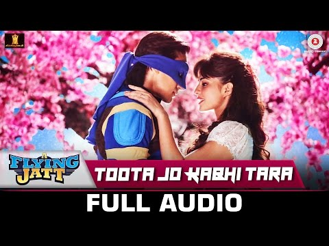 Toota Jo Kabhi Tara FULL SONG | A Flying Jatt |...