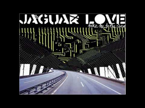jaguar love the man with the plastic suns