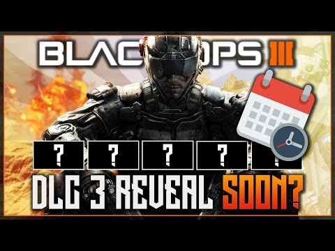 Black Ops 3 - DLC 3 REVEAL ON THE HORIZON? - DLC 3 Announcement Theory/Discussion - COD BO3