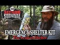Make an Emergency Shelter Kit.