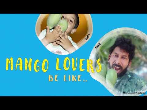 Mango Lovers Be Like
