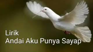 Video Lirik lagu anak - Andai Aku Punya Sayap download MP3, 3GP, MP4, WEBM, AVI, FLV Juni 2018