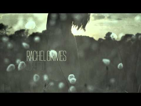 Rachel Grimes — Loretto