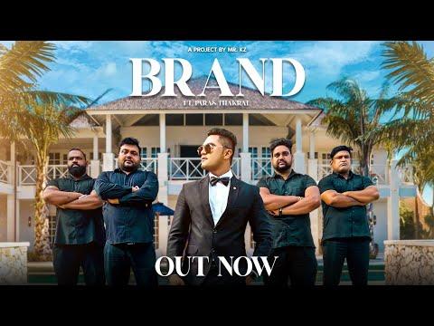 BRAND Feat. Paras thakral ||  Punjabi Song 2020